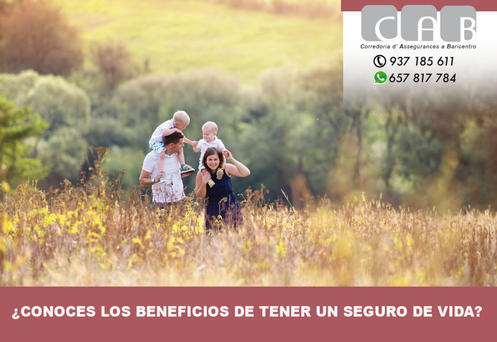 ¿Conoces los beneficios de tener un seguro de vida? - CAB Correduría Seguros Baricentro
