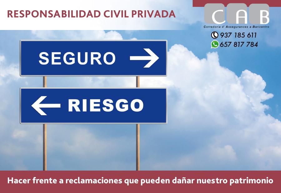 Responsabilidad Civil Privada - CAB Corredoria Seguros Baricentro