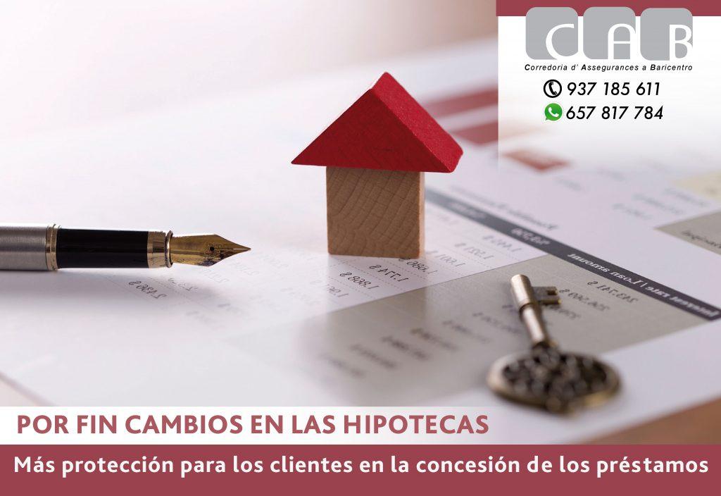Por fin cambios en las hipotecas - CAB Correduria Seguros Baricentro