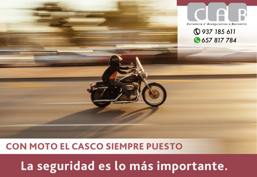 Con moto el casco siempre puesto - CAB Correduria Seguros Baricentro